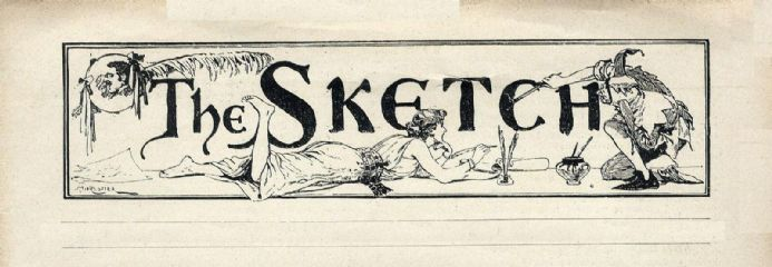 1893 THE SKETCH Magazine LONDON MAYOR TYLER Henry C Shuttleworth BENTAYOUX Music Hall LEYS SCHOOL Rene Bull  VICTORIAN SOCIETY (1400)